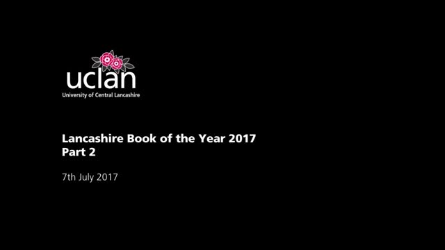Lancashire Book of the Year Awards 2017 Part 2