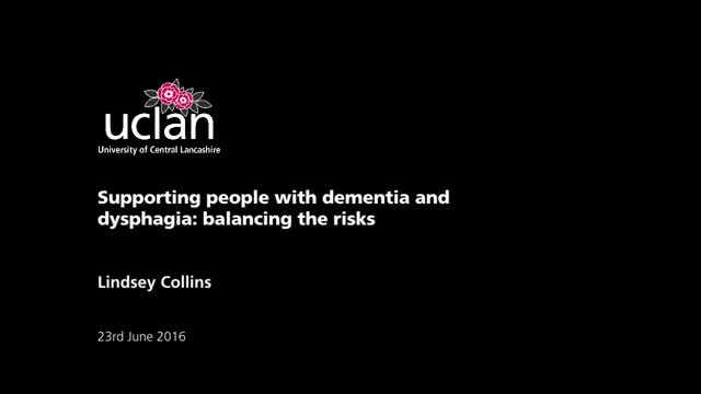 Supporting people with dementia and dysphagia: balancing the risks