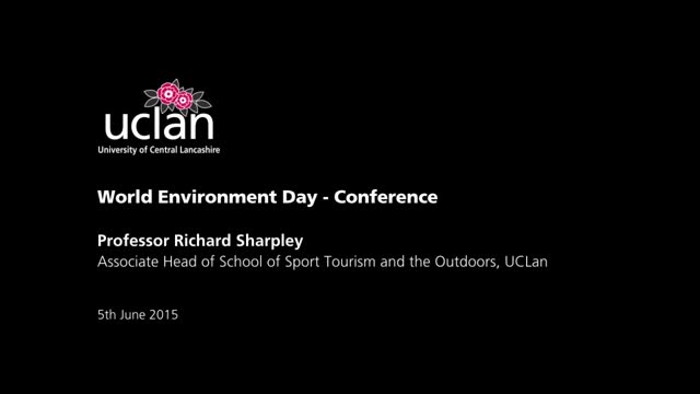 World Environment Day 2015- Conference (Westlakes) - Part 2 Prof. Richard Sharpley